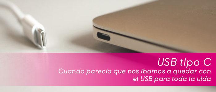 Nuevo conector USB Typo C